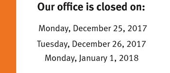Poster that says our offices will be closed on December 25 and 26 and January 1 and to call Client Care at 416-981-5500 if you need assistance.